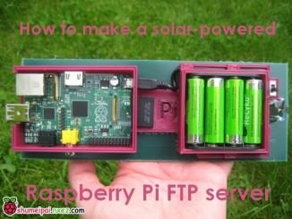 打造太阳能供电的树莓派FTP服务器