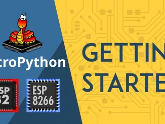 Getting Started with MicroPython on ESP32 and ESP8266